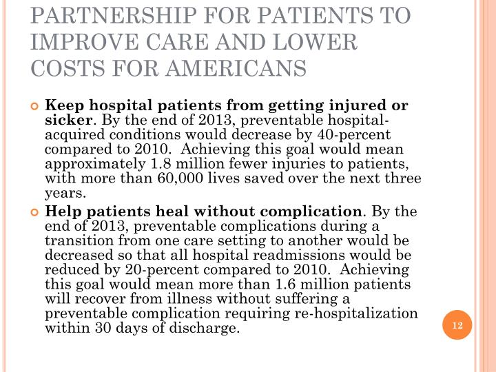 PARTNERSHIP FOR PATIENTS TO IMPROVE CARE AND LOWER COSTS FOR AMERICANS