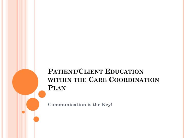 Patient/Client Education within the Care Coordination Plan