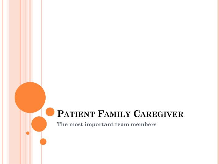 Patient Family Caregiver