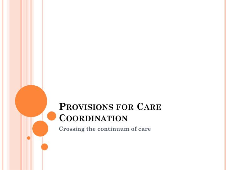 Provisions for Care Coordination