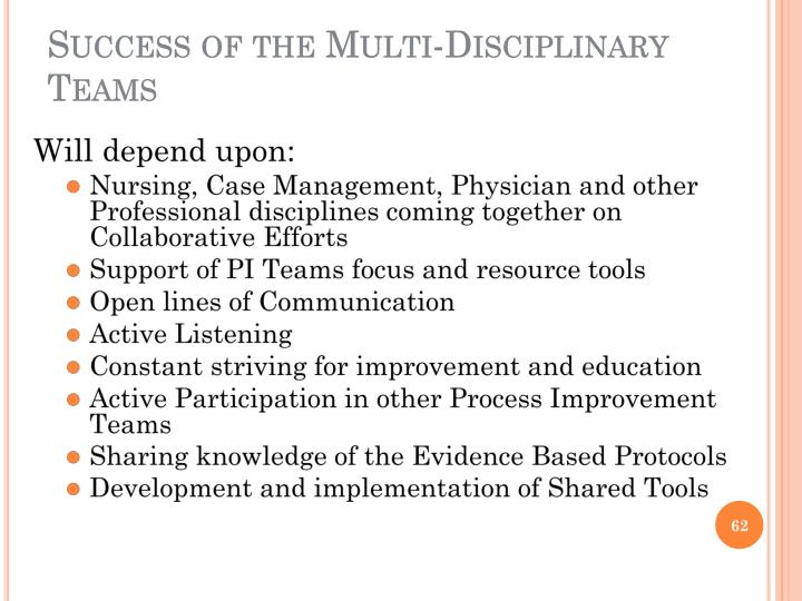Success of the Multi-Disciplinary Teams