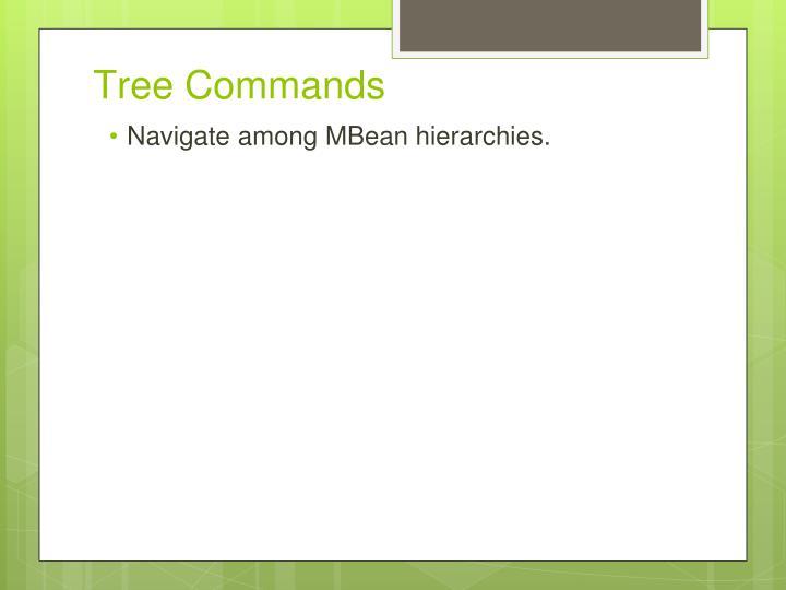 Tree Commands