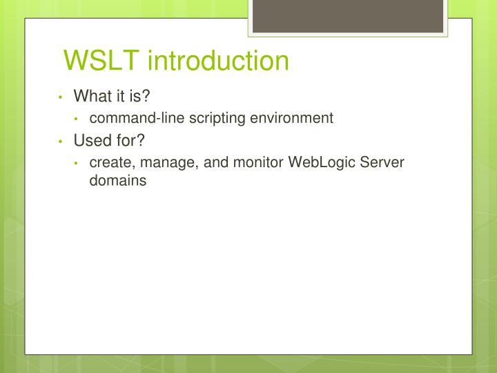 WSLT introduction