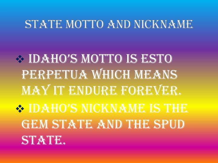 State Motto and Nickname