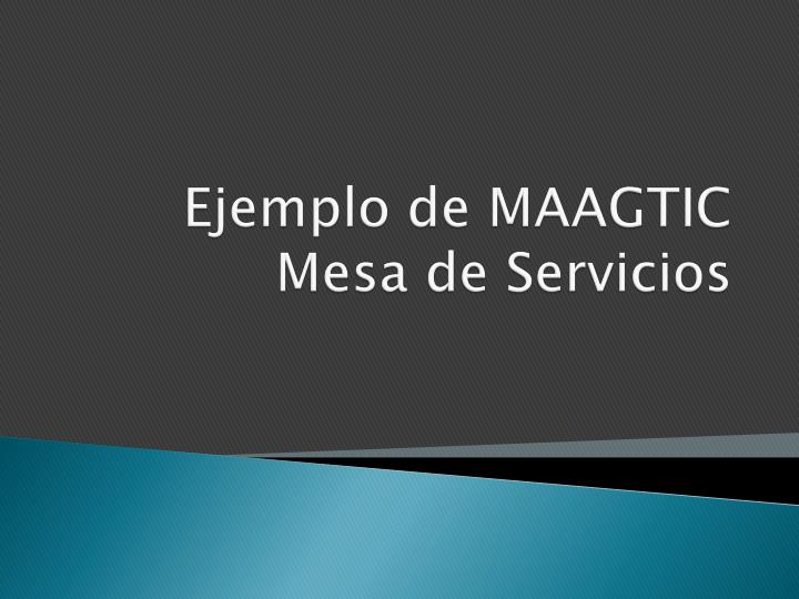 Ejemplo de MAAGTIC