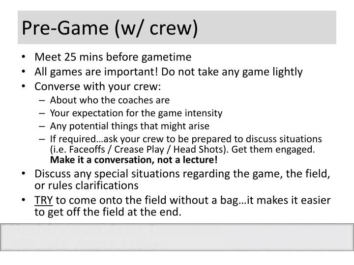 Pre-Game (w/ crew)