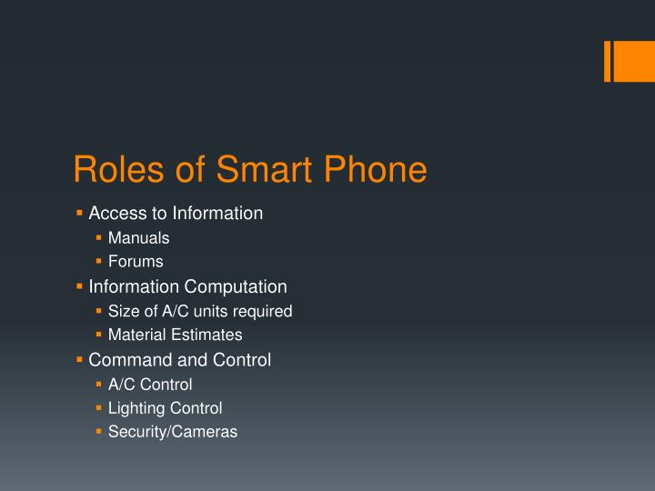 Roles of Smart Phone