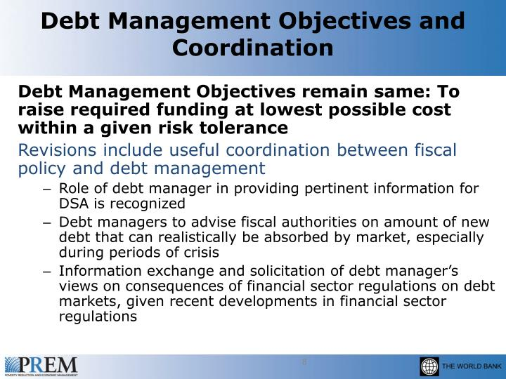 Debt Management Objectives and Coordination