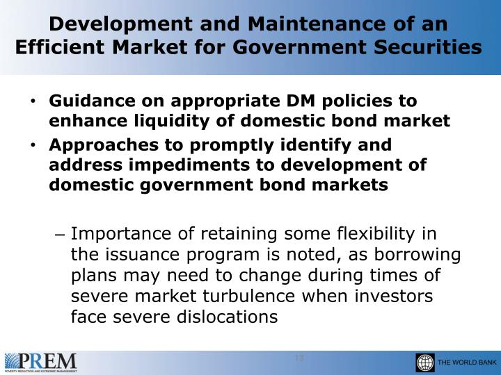Development and Maintenance of an Efficient Market for Government Securities