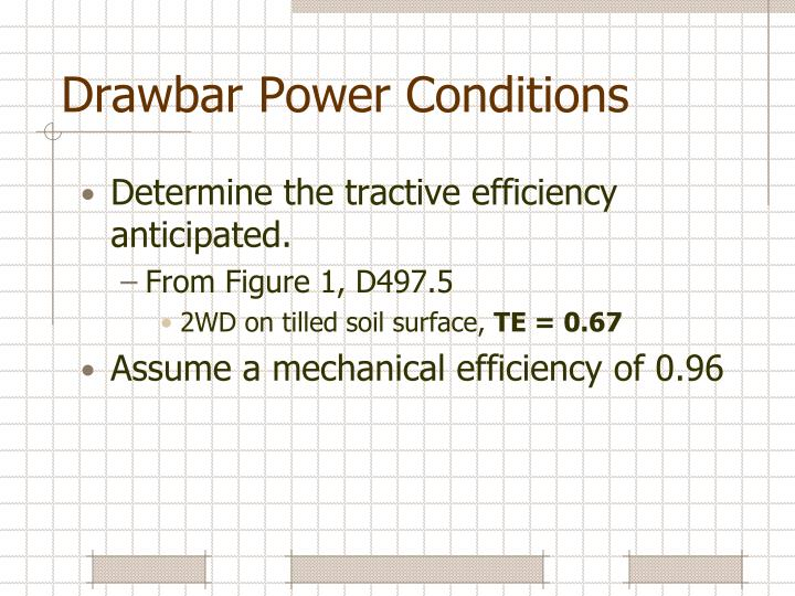 Drawbar Power Conditions