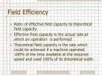 field efficiency