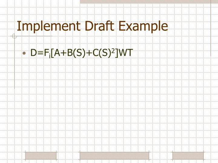 Implement Draft Example