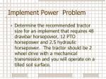 implement power problem