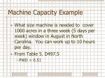 machine capacity example