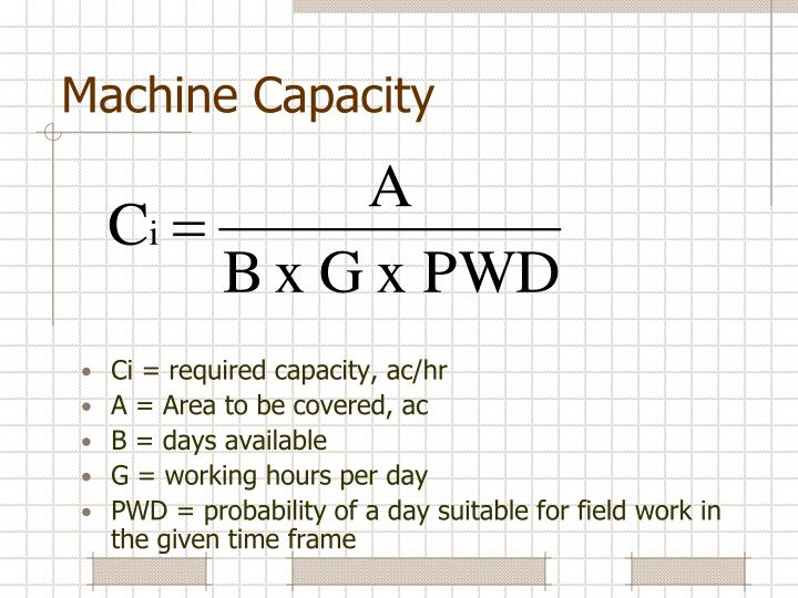 Machine Capacity