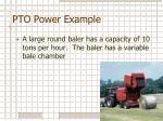 pto power example