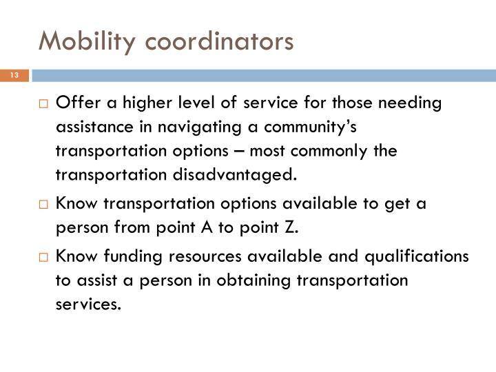 Mobility coordinators