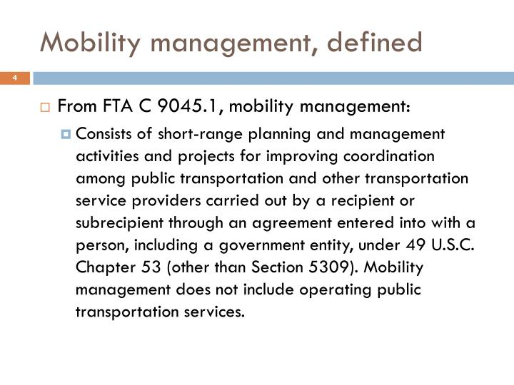 Mobility management, defined