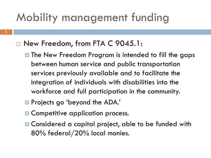Mobility management funding