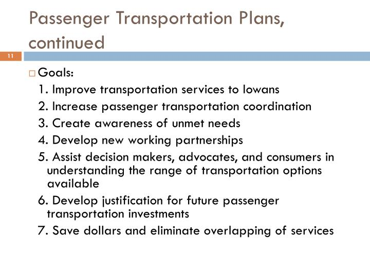 Passenger Transportation Plans, continued