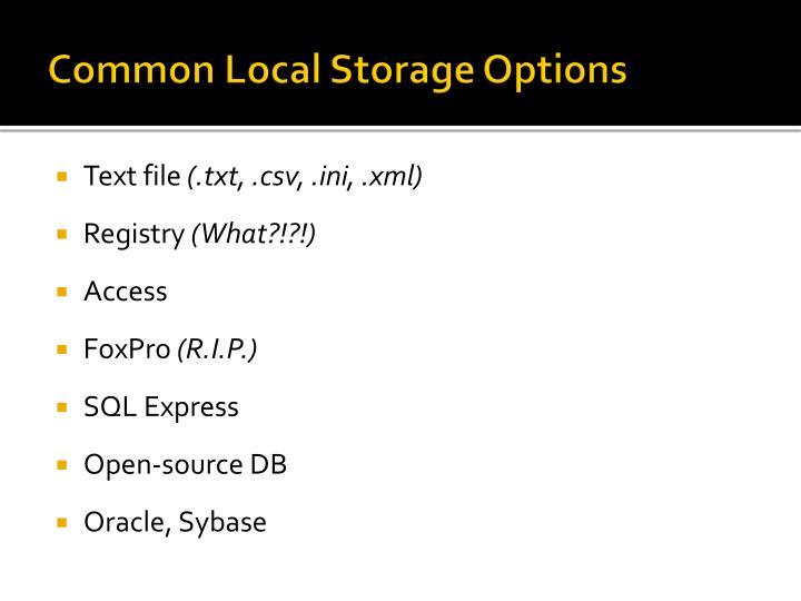 Common Local Storage Options