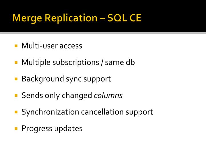 Merge Replication – SQL CE