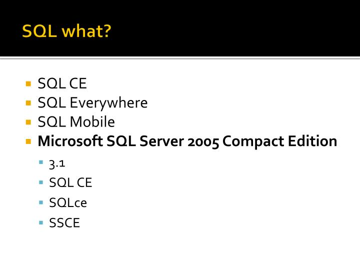 SQL what?