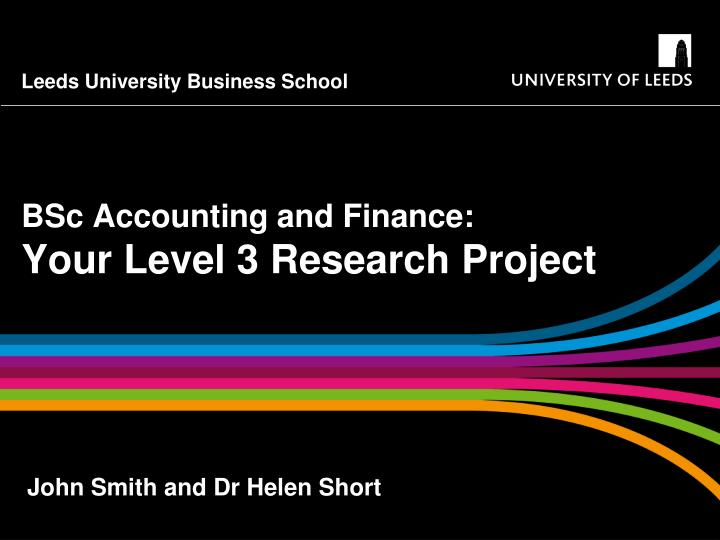 Bsc accounting and finance your level 3 research project
