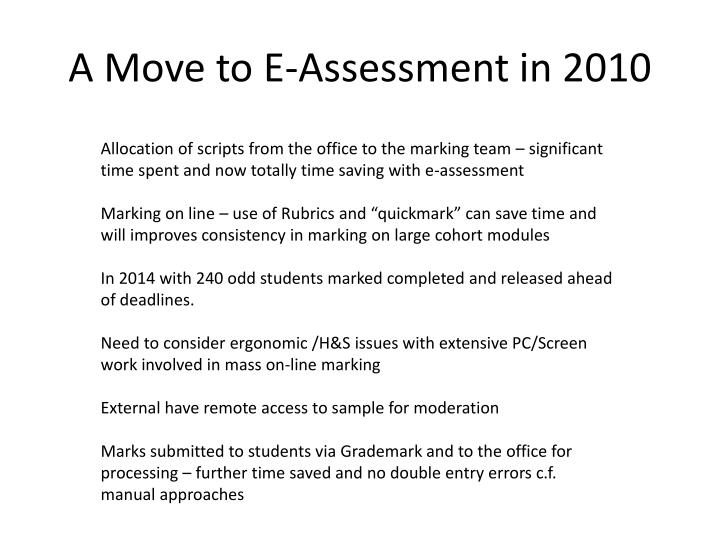A Move to E-Assessment in 2010