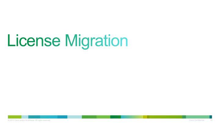 License Migration