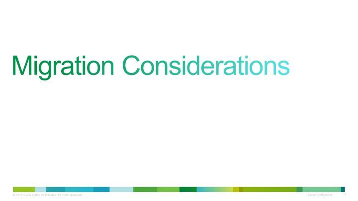Migration Considerations