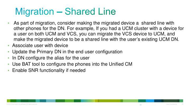 Migration – Shared Line