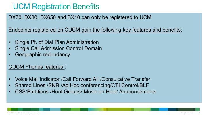UCM Registration Benefits