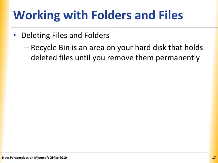 Working with Folders and Files