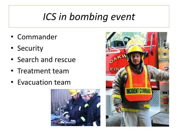ICS in bombing event