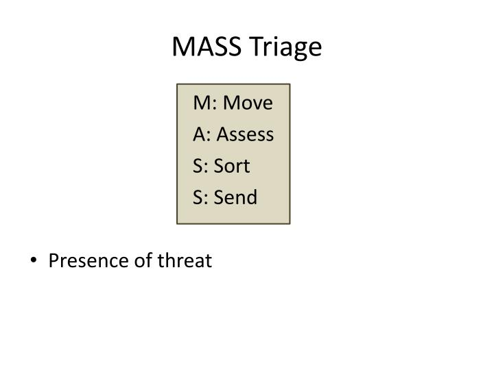 MASS Triage