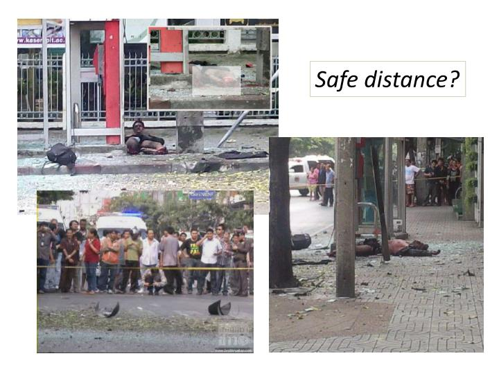 Safe distance?