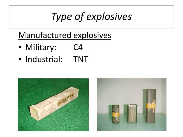 Type of explosives