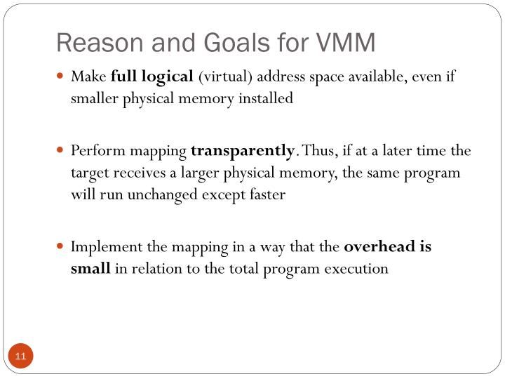 Reason and Goals for VMM