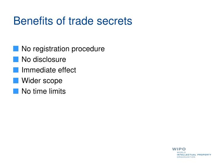 Benefits of trade secrets