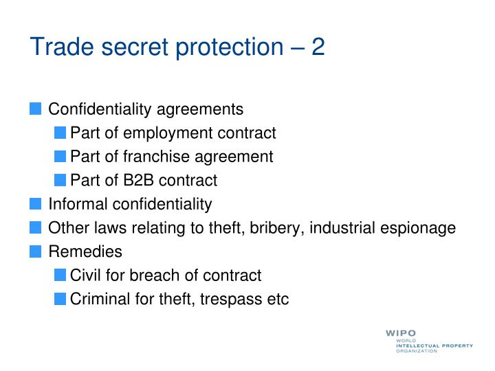 Trade secret protection – 2