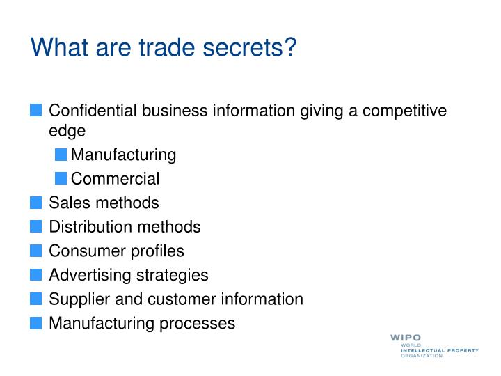 What are trade secrets