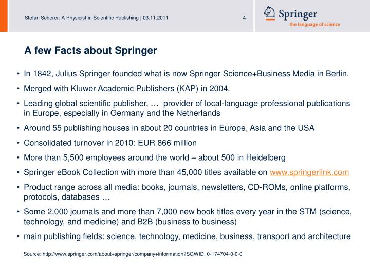 A few Facts about Springer
