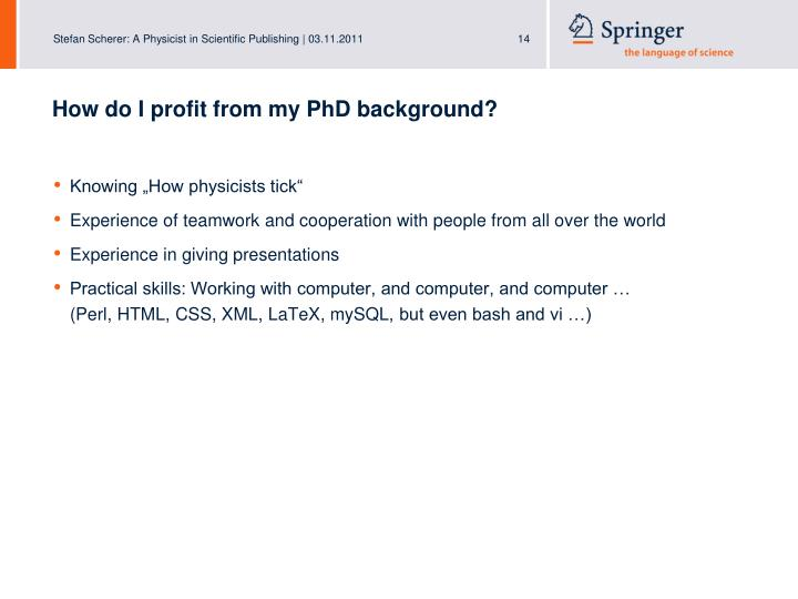 How do I profit from my PhD background?