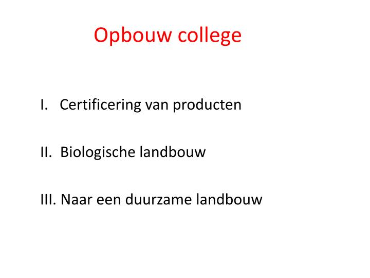 Opbouw college