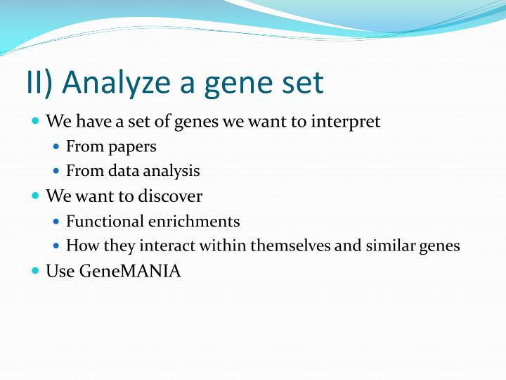 II) Analyze a gene set