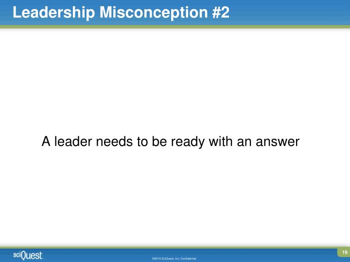 Leadership Misconception #2