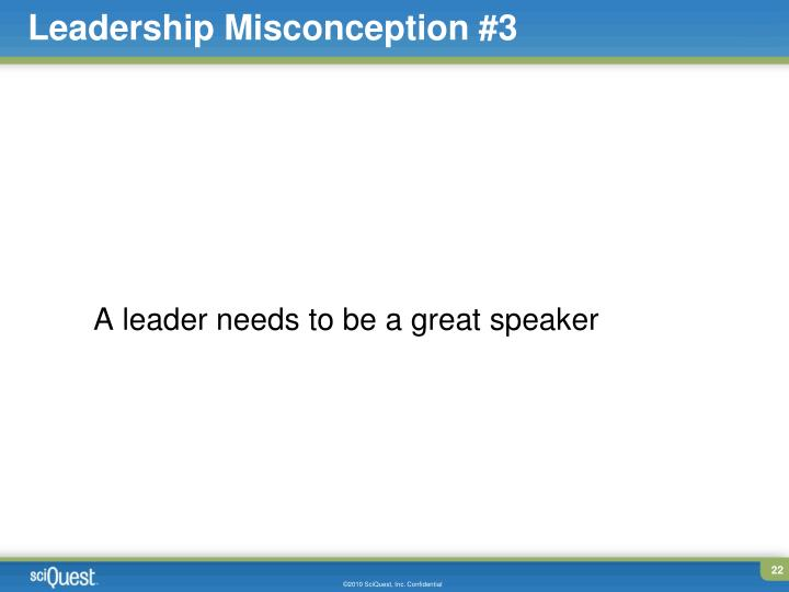 Leadership Misconception #3