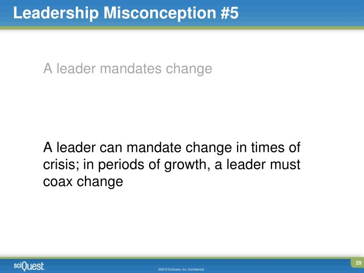 Leadership Misconception #5