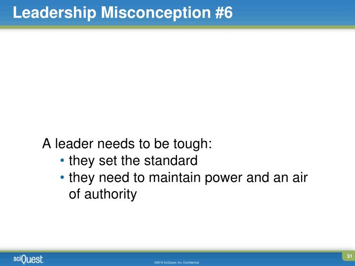 Leadership Misconception #6